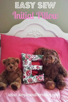 Easy Sew Initial Pillow- an easy beginner sewing project that is cute for a child's room or a baby gift. You could add a loop of string to the top and hang it on a child's door. www.simplesouthernblog.com
