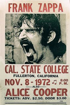 Concert Poster Prints, Frank Zappa at Cal. State College, 1972 - Concert Poster Prints, Frank Zappa at Cal. Frank Zappa, Rock And Roll, Pop Rock, Tour Posters, Band Posters, Vintage Concert Posters, Vintage Posters, Cover Art, Mundo Musical