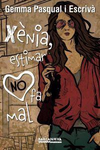 Xènia, estimar no fa mal / Gemma Pasqual i Escrivà  DONES MALTRACTADES