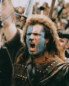 Braveheart- great movie!!!