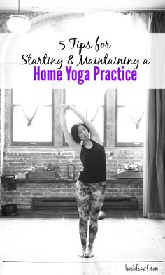 Going to yoga class is fun, but sometimes you can't always make it to class. Enter your home practice. Here's a guide to 5 tips to start and maintain a home yoga practice.