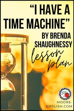 """I Have a Time Machine"" is a great poem for teaching main idea and analyzing how figurative language intersects with theme, point of view, and structure. To help you teach this living poet, I have designed main idea questions, analysis questions, and a symbolism extension activity. Includes a fillable .pdf. Everything is also available in Google Drive. Let me know how this works in your classroom! Teaching living poets is one of my favorite ways to help students connect with literature…"