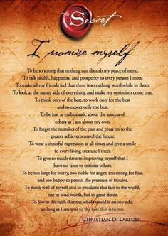 The secret. Read this each day as a daily reminder of all we are & can aspire to.
