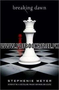 Breaking Dawn Novel By Stephenie Meyer Pdf Free Download