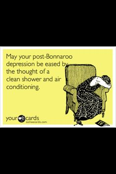Bonnaroo. Tis true.