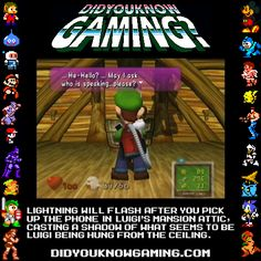 Luigi hanging from the roof in the attic?
