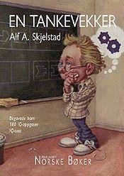 Alf A. Skejlstad  EN TANKEVEKKER  Begavede barn 180 IQ-oppgaver IQ-test