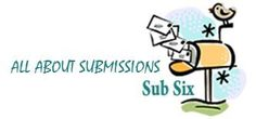 ANNOUNCING THE NEW SUB SIX BLOG SERIES: ALL ABOUT SUBMISSIONS
