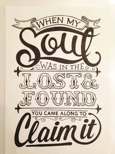 When my soul was in the lost and found, you came to claim it B&W