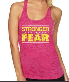 Stronger Than Every Fear Pink Burnout Tank