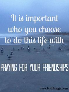 Momma, Do you pray for your friendships? https://www.facebook.com/themominitiative?utm_campaign=coschedule&utm_source=pinterest&utm_medium=The%20M.O.M.%20Initiative%20(Inspiring%20Verses%20%26%20Quotes)