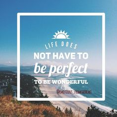 Life does not have to be perfect to be wonderful!✨ @emotions_fromtheheart . . . . #emotions_fromtheheart #emotionsbyemly  #emly8606 #beautifulquotes #quotestagram #quotelove #lovequotes #love #lovelife #lovehim #loveatfirstsight #loveislove #lovestory #loveforever #emly8606 #beautifulquotes #quotestagram #quotelove #lovequotes #love #lovelife #lovehim #loveatfirstsight #loveislove #lovestory #loveforever #quotesforlife #quotestags #quotesaboutlife #quotesdaily #quotes  #quotesandsayings