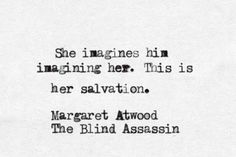 Margret Atwood: the blind assassin