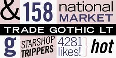 Trade Gothic by Linotype – available at MyFonts