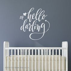 Nursery Art | hello darling | hello darling wall decal | baby room design | hand drawn lettering