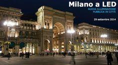 Milano illuminata a LED (accessibility + pionierism, ottimizzazione energetica)