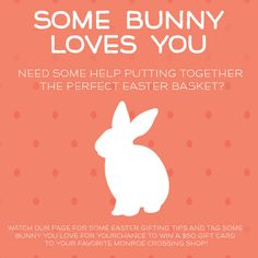 """Looking for some Easter gift ideas? Stay tuned for helpful hints and tag """"Some Bunny"""" you love for the chance for you and your """"bunny"""" to win a gift card to your favorite Monroe Crossing shop!"""