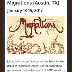 Migrations Dance Festival (Austin, TX) January 13-15, 2017 -- Upcoming #Tribal #bellydance #events
