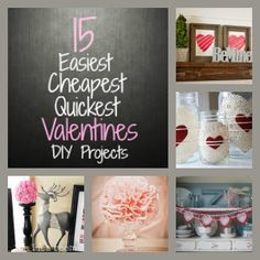 The 15 Easiest, Cheapest, and Quickest Valentine's Day Crafts!!! Awesome!