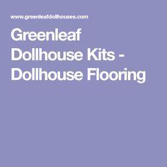 Greenleaf Dollhouse Kits - Dollhouse Flooring