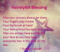 hair stylist sayings or quotes | Hairstylist Blessing