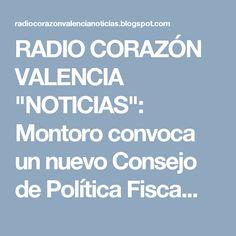 """RADIO CORAZÓN VALENCIA  """"NOTICIAS"""": Montoro convoca un nuevo Consejo de Política Fisca..."""