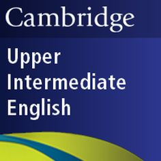 1,000 upper-intermediate English words and phrases from Cambridge Dictionaries Online for English learners at CEFR level B2.  Dictionary content (c) Cambridge University Press