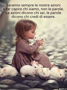 Little human, little bunnies - Kaninchen Caring Quotes For Lovers, Lovers Quotes, Care Quotes, Words Quotes, Sayings, Qoutes, Animals For Kids, Cute Baby Animals, Nature Animals
