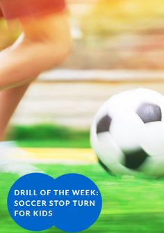 Drill of the Week: Soccer Stop Turn for Kids - http://www.active.com/kids/soccer/articles/drill-of-the-week-soccer-stop-turn-for-kids?cmp=-17N-PB33-S1-T1-D3-10072015-24