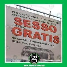 La #pubblicità è l'anima del #commercio. #gommista #cartello #offerta #bastardidentro www.bastardidentro.it
