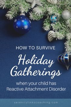 Holiday gatherings can be hard for kids with Reactive Attachment Disorder. Check out this holiday survival guide for tips to make them more successful! Foster Parenting, Kids And Parenting, Parenting Blogs, Reactive Attachment Disorder, Big Family, Family Life, Becoming A Foster Parent, Special Needs Mom, Foster Care Adoption