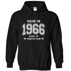 Made in 1966 Aged to perfection T-Shirts, Hoodies. VIEW DETAIL ==► https://www.sunfrog.com/Birth-Years/Made-in-1966--Aged-to-perfection-Black-Hoodie.html?id=41382