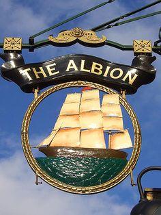 The Albion Pub ~ London Advertising Signs, Vintage Advertisements, Uk Pub, Storefront Signs, Nautical Signs, Cafe Sign, British Pub, Pub Signs, London Pubs