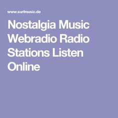 Nostalgia Music Webradio Radio Stations Listen Online
