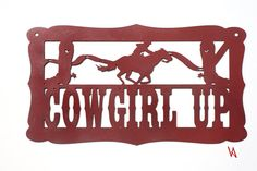 Cowgirl up sign by VulcanixArt on Etsy