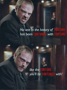 """No one in the history of torture's been tortured with the torture like the torture you'll be tortured with."" — Crowley #supernatural"
