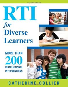 RTI for Diverse Learners: More Than 200 Instructional Interventions by Catherine Collier http://www.amazon.com/dp/1412971624/ref=cm_sw_r_pi_dp_VWmevb1074RST