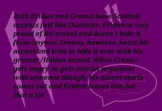 Homestuck Fluff Headcanons- I always wondered how Eridan's 'wavy' accent would manifest in real life. I like hearing people's headcanon voices for them :3