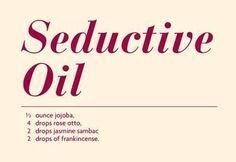 Seduction oils