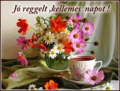 Tea with flowers G Morning, Good Morning Flowers, Good Morning Coffee, Good Morning Good Night, Beautiful Morning, Good Morning Quotes, Coffee Time, Tea Time, Monday Blessings