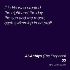 Al-Anbiya : 33 #Quran #Quotes