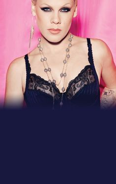 Pink is my all-time favorite female artist.  She inspires me, encourages me, and her lyrics have saved me.