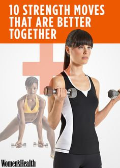 10 Strength Moves That Are Better Together - Consider these the chocolate and peanut butter of strength training.