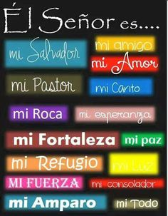 El Señor  es mi...