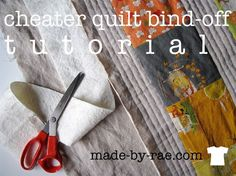 Rae pretends she can quilt (and shares a quick quilting tutorial).