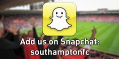 Southampton FC the first EPL club to be on Snapchat