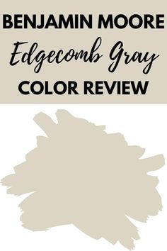 Benjamin Moore Edgecomb Gray is the perfect neutral paint color. This versatile gray works well with all decor styles from farmhouse to tradition. It's a greige paint color worth checking out. #paintcolors #gray #interiordesign #home #homeimprovement.
