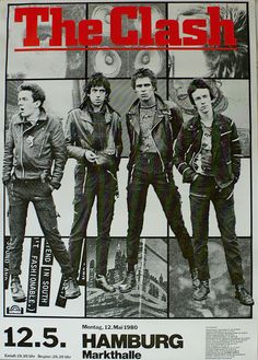 The Clash, poster for their infamous riot-gig at the Markthalle, Hamburg Germany as part of the London Calling tour of 1980