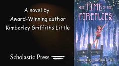 THE TIME OF THE FIREFLIES by Kimberley Griffiths Little, Official Book T...