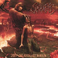 Skinless - Only The Ruthless Remains